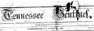 Figure 1. The headline of a March 27, 1840 edition of the Tennessee Sentinel, one year before Haynes became one of the paper's editors.